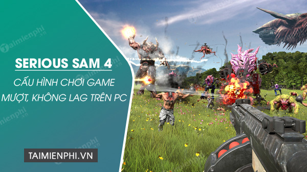 serious sam 4 game no lag on pc