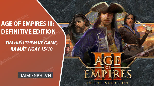 The latest information on the game age of empires iii will be out on the 15th of October