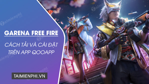 how to install and install free fire on qooapp