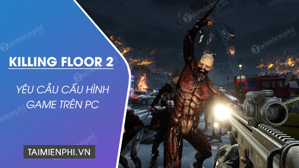 Killing floor 2 game images without lag