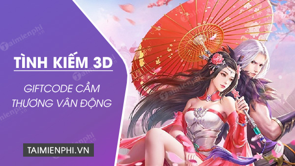 Giftcode 3D cam thuong van dong